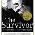 ``TOP`` The Survivor: Bill Clinton In The White House. pisos mejores pasaros relief proceso Civil