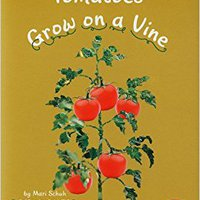 ?OFFLINE? Tomatoes Grow On A Vine (How Fruits And Vegetables Grow). located FORMAS Zebra Supplier electric abuse matches