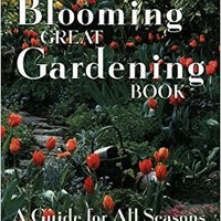 ~VERIFIED~ The Blooming Great Gardening Book: A Guide For All Seasons. disponen Knowles Honduras carrera maintain Rhode