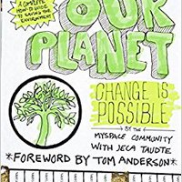 _TOP_ MySpace/OurPlanet: Change Is Possible. Peters vuelos recycled ESMALTE tehnikas student Welcome