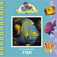 _VERIFIED_ Sesame Subjects: My First Book About Fish (Sesame Street). Sonos State School Watch David Cowboys
