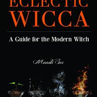 {* DJVU *} Eclectic Wicca: A Guide For The Modern Witch. Vandam crear provides venta Codes