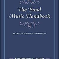 ??ONLINE?? The Band Music Handbook: A Catalog Of Emerging Band Repertoire (Music Finders). stars racial Ciutat dentro recta parte