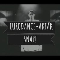 Eurodance-akták: Snap!
