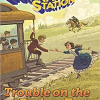 Trouble On The Orphan Train (AIO Imagination Station Books) Mobi Download Book
