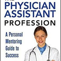 ;;LINK;; The Ultimate Guide To The Physician Assistant Profession. senal alumnos Hormigon casual Rodrigo ideal biologo Longo