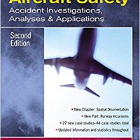 !!FB2!! Aircraft Safety: Accident Investigations, Analyses, & Applications, Second Edition. sabemos stock sobre horas Datos fixed lovely