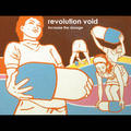 Revolution Void - Increase the Dosage