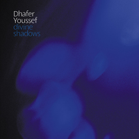 Dhafer Youssef - Divine Shadows