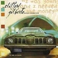 Clifford Gilberto - I Was Young And I Needed The Money