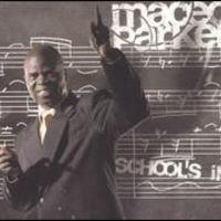 Maceo Parker - School's In