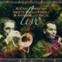 Kocani Orkestar Meets Paolo Fresu & Antonello Salis – Live