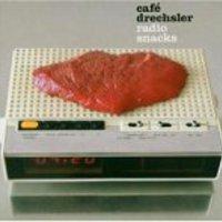 Cafe Drechsler - radio snacks
