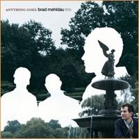 Brad Mehldau Trio - Anything Goes