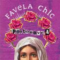 Favela chic postonove  4