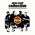 New Cool Collective - Tripping