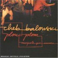 Cheb Balowski - Plou Plou