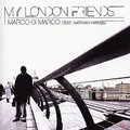Marco Di Marco Feat Nathan Haines - My London Friends