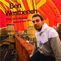 Ben Westbeech - Welcome To The Best Years Of