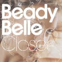 Beady Belle - Closer