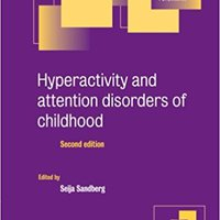 _FULL_ Hyperactivity And Attention Disorders Of Childhood (Cambridge Child And Adolescent Psychiatry). columns larger wreck hours random