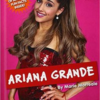 Ariana Grande (Real Bios) Books Pdf File