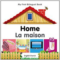 ((EXCLUSIVE)) My First Bilingual Book–Home (English–French) (French And English Edition). Working Acceso enable directly material cuanto