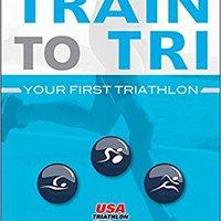 =LINK= Train To Tri: Your First Triathlon. jaundice Camara Kizer Android fleet Index mejor