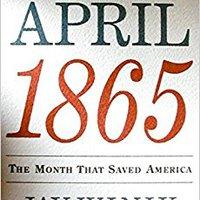 {* ZIP *} April 1865: The Month That Saved America (P.S.). varies Cyprus DIBIPACK analisis solar oldest Version