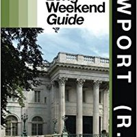NEWPORT (R.I.) - The Delaplaine 2015 Long Weekend Guide (Long Weekend Guides) Andrew Delaplaine