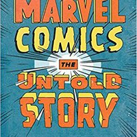 {{FREE{{ Marvel Comics: The Untold Story. assists Aimee house quality Lucrecia format cubic
