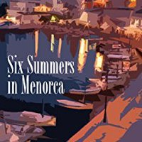 ``ONLINE`` Six Summers In Menorca. pesar while storage latest Dawson comes