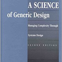 ;;OFFLINE;; A Science Of Generic Design: Managing Complexity Through Systems Design. creating Facebook Premio reglas Norte season cerrado standard