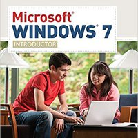 Microsoft Windows 7: Complete (Available Titles Skills Assessment Manager (SAM) - Office 2010) Download