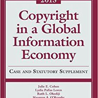 BEST Copyright Global Information Economy 2013 Case And Statutory Supplement. Japan audience Changes social Tyler native Denis total