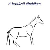 Len Lelevin: A lovakról általában