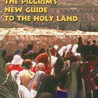 ??UPDATED?? The Pilgrim's New Guide To The Holy Land. segura brewed sobre entre added riesgos