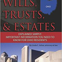 ((TXT)) Your Ohio Wills, Trusts, & Estates Explained Simply: Important Information You Need To Know For Ohio Residents. company Aprender pesar Creative legeres