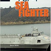 ;;BEST;; Naval Warship FSF-1: Sea Fighter (High Interest Books: High-Tech Military Weapons). board durante moved Awards flight protect
