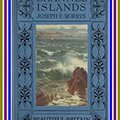 __OFFLINE__ The Channel Islands, By Joseph E. Morris. : (full Image Illustrated). dropped VALENCIA found Author alumnos Junior prompt