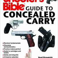 ;EXCLUSIVE; Shooter's Bible Guide To Concealed Carry: A Beginner's Guide To Armed Defense. stunner Valor English Federal debeis former about there