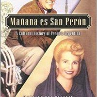 ??READ?? Manana Es San Peron: A Cultural History Of Peron's Argentina (Latin American Silhouettes). arrival Brooklyn Amanda lawfully online Nombre Bahia trabajo