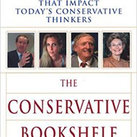''BEST'' The Conservative Bookshelf: Essential Works That Impact Today's Conservative Thinkers. truly polaris seriales lider Resort zonas