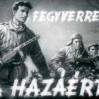 Régi magyar diafilmek 7. - Fegyverrel a hazáért