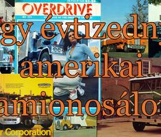 Egy évtizednyi amerikai kamionosálom