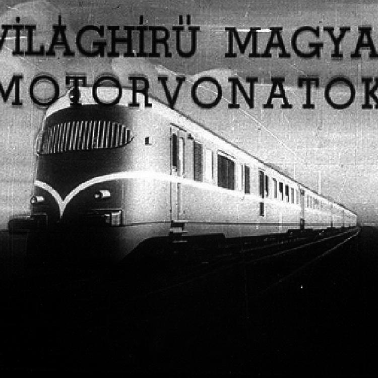 Régi magyar diafilmek 19. - Magyar motorvonatok