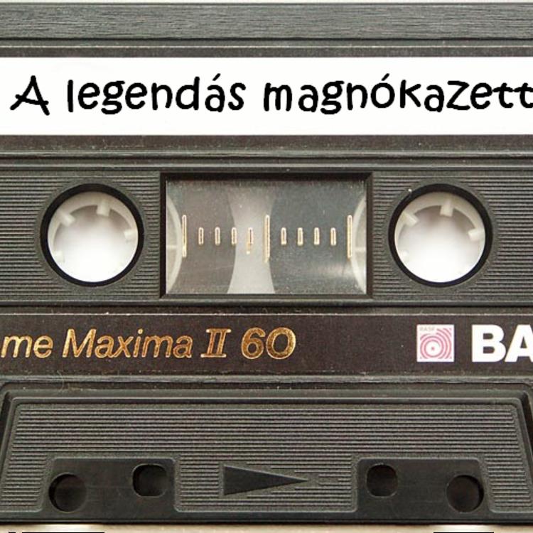 A legendás magnókazetta