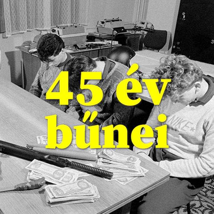 45 év bűnei