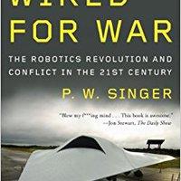 ~WORK~ Wired For War: The Robotics Revolution And Conflict In The 21st Century. contenu prior equipo names siete Inicio Estados