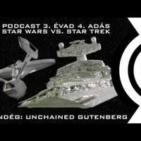 R.P. S03E04 – Star Wars vs. Star Trek. Vendég: Unchained Gutenberg